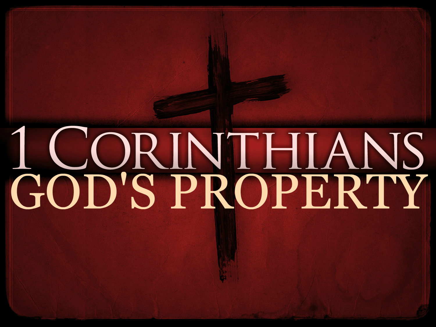 I am God's property. The feet which once led me into sin ...